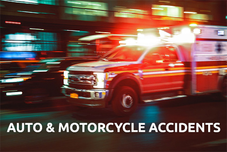 Auto & Motorcycle Accidents